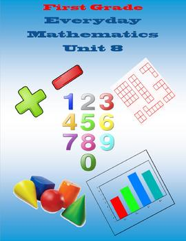 First Grade Everyday Mathematics Unit 8