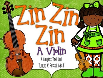 First Grade Exemplar Text Close Reading Lessons:Zin! Zin! Zin! A Violin