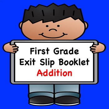 Math Exit Slips  (Addition)