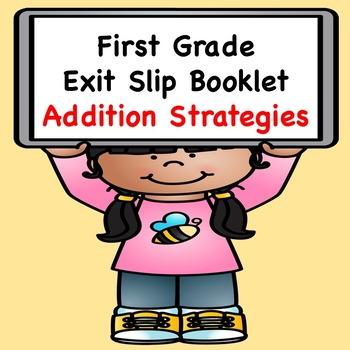 Math Exit Slips  (Addition Strategies)