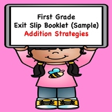 Math Exit Slips  (Addition Strategies Sample)