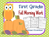 First Grade Fall Morning Work: October-November