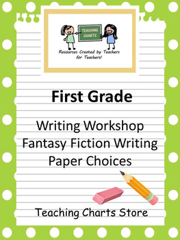 First Grade Fantasy Fiction Writing Paper (Lucy Calkins Inspired)