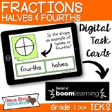 First Grade Fractions Halves and Fourths TEKS Boom Cards |