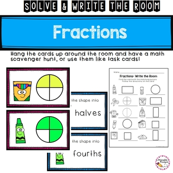 First Grade Fractions- Solve and Write the Room