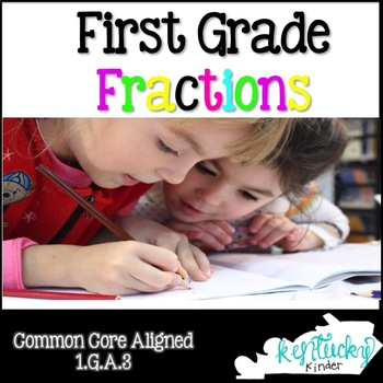 First Grade Fractions