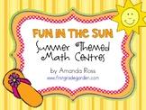 First Grade Fun in the Sun Summer Themed Math Centres