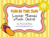First Grade Fun in the Sun Summer Themed Math Centres
