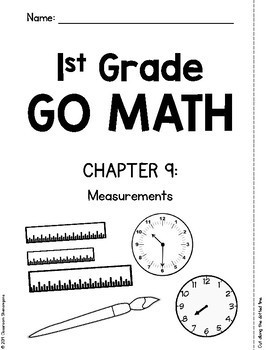 First Grade GO MATH Tabbed Booklet {Ch 9 - Measurement}