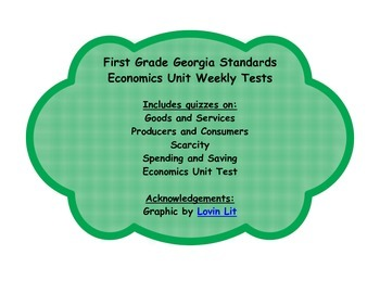 First Grade Georgia Standards Economics Weekly Tests