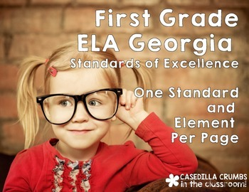 First Grade Georgia Standards of Excellence Reading ELA Writing Language