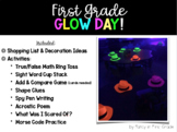 First Grade Glow Day!