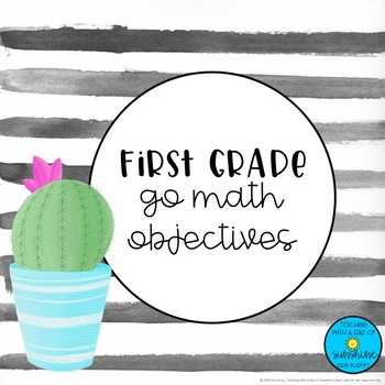 First Grade Go Math Objectives- Cactus theme