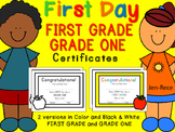 First Day of School Certificate - First Grade  / Grade One
