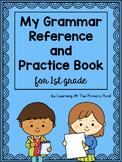 First Grade Grammar Workbook {My Grammar Reference and Pra