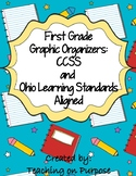 First Grade Graphic Organizers: CCSS and Ohio Learning Standards Aligned