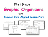 First Grade Graphic Organizers with Common Core Aligned Lesson Plans 43 pages