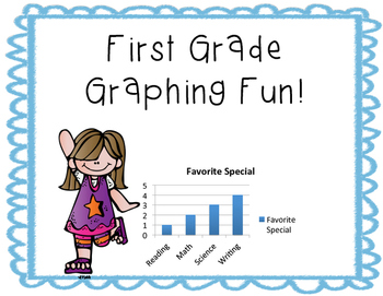 First Grade Graphing Fun