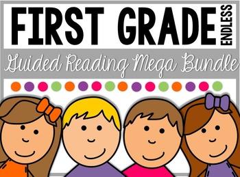 First Grade Guided Reading Curriculum ENDLESS MEGA BUNDLE