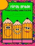 First Grade Guided Reading Lesson Plan Book-  Aligned to t