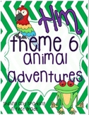 First Grade HM Theme 6 Animal Adventures Resource Pack