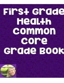 First Grade Health Common Core Gradebook
