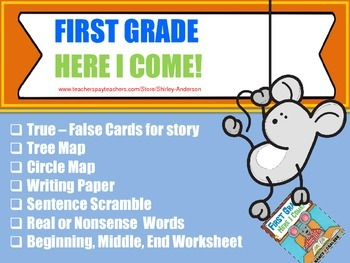 First Grade, Here I Come - Literacy Unit