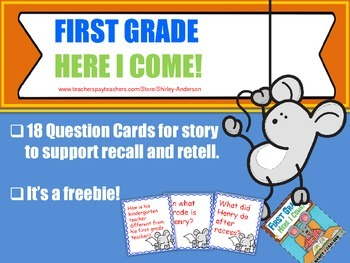 First Grade, Here I Come Question Cards- Freebie