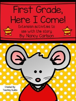 First Grade, Here I Come by Carlson - Literature Unit
