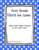 """First Grade Here We Come!"" Sight Word Reader Book"