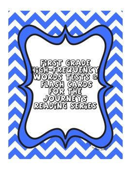 First Grade High-Frequency Tests & Flash Cards for Journeys Reading Series