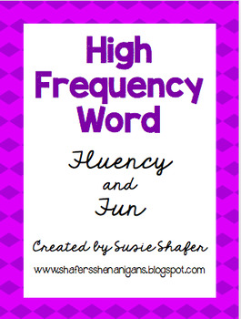 First Grade High Frequency Word Fluency and Fun (EDITABLE!)
