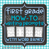 First Grade: How-To Writing Prompts Set {With Word Banks!}