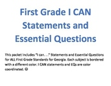 First Grade I CAN Statements and Essential Questions--ALL SUBJECTS