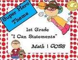 "First Grade ""I Can"" Math Statements   super hero theme"