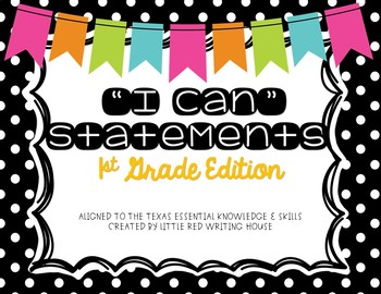 """First Grade """"I Can"""" Statements"""