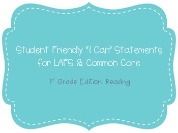 """First Grade """"I Can"""" Statements LAFS & Common Core Reading Plain"""