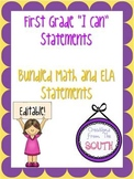 """First Grade """"I Can"""" Statements for ELA and Math Bundle EDITABLE!"""