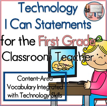 First Grade I Can Statements for Technology Standards Related to the CCSS