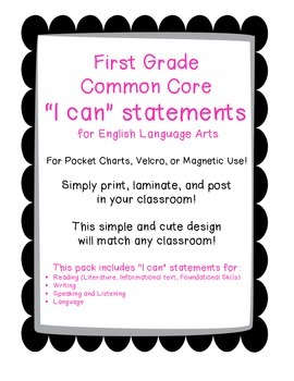 """First Grade """"I can"""" Statements for ELA"""