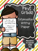 First Grade Information Writing Paper Pack {Lucy Calkins I