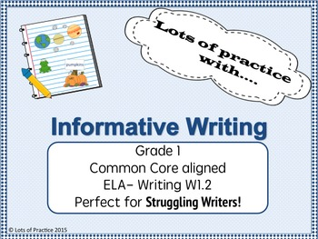 Struggling Writers and Informational Writing (Can be used with MOST topics)