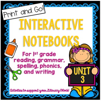 First Grade Interactive Notebook Unit 3 {5 SETS} Reading, Spelling, Grammar