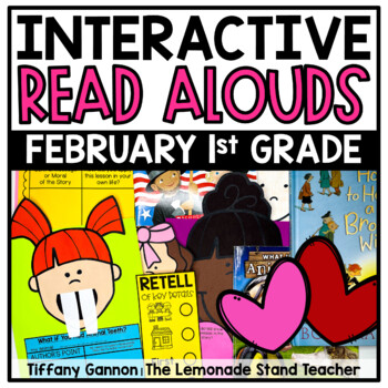 First Grade Interactive Read Aloud Lessons {February}