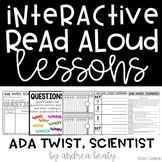 Interactive Read Aloud Lessons for Ada Twist, Scientist