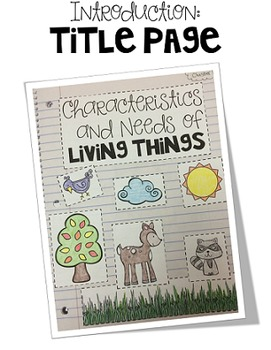First Grade Interactive Science Journal: Living Things {Editable}