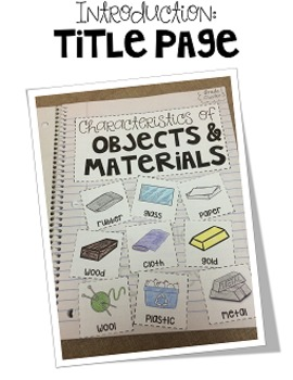 First Grade Interactive Science Journal: Objects and Materials {Editable}