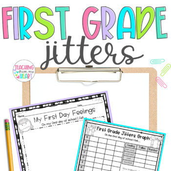 First Grade Jitters, First Day Jitters, Back to School, First Week of School