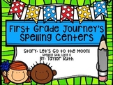 First Grade Journey's Spelling Centers & Activities (Let's Go to the Moon)
