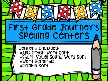 First Grade Journey's Spelling Centers & Activities (Story: A Cupcake Party)